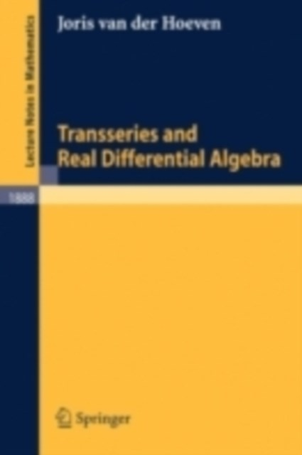 Transseries and Real Differential Algebra