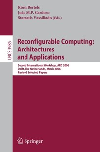 (ebook) Reconfigurable Computing: Architectures and Applications - Computing Beginner's Guides