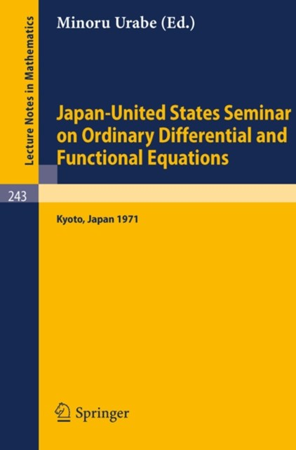 Japan-United States Seminar on Ordinary Differential and Functional Equations