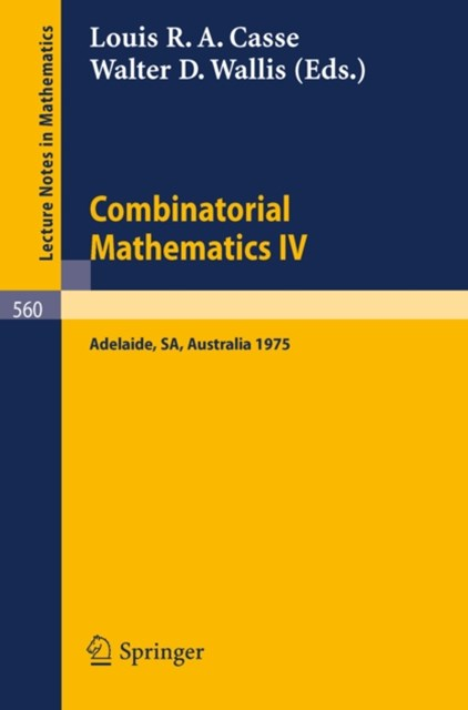 Combinatorial Mathematics IV