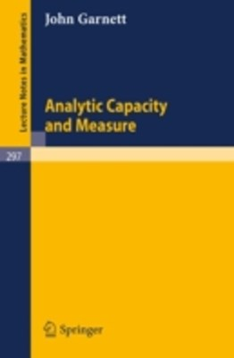 Analytic Capacity and Measure