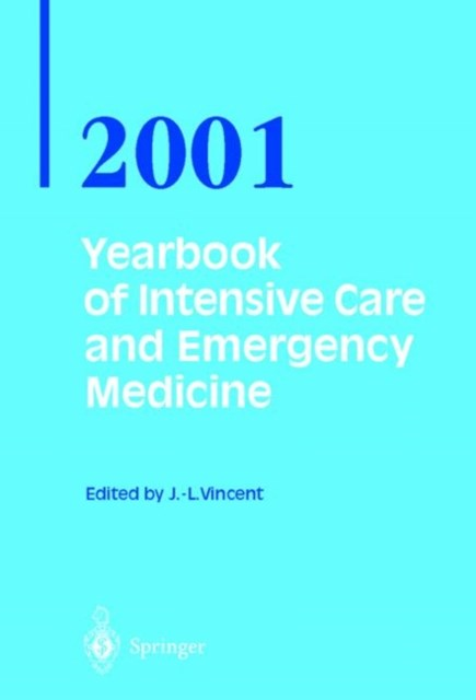 Yearbook of Intensive Care and Emergency Medicine 2001