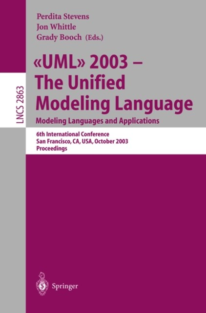UML 2003 -- The Unified Modeling Language, Modeling Languages and Applications