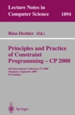 Principles and Practice of Constraint Programming - CP 2000