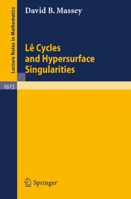 Le Cycles and Hypersurface Singularities
