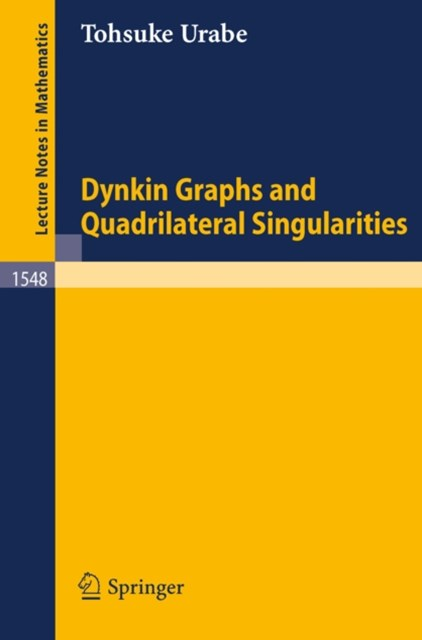 Dynkin Graphs and Quadrilateral Singularities