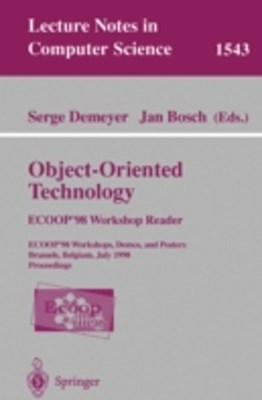 Object-Oriented Technology. ECOOP '98 Workshop Reader