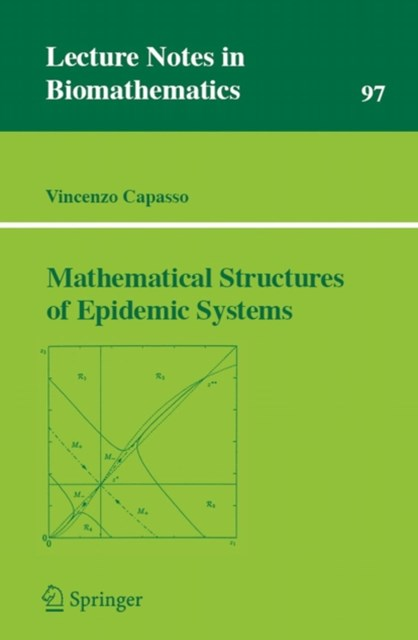 Mathematical Structures of Epidemic Systems