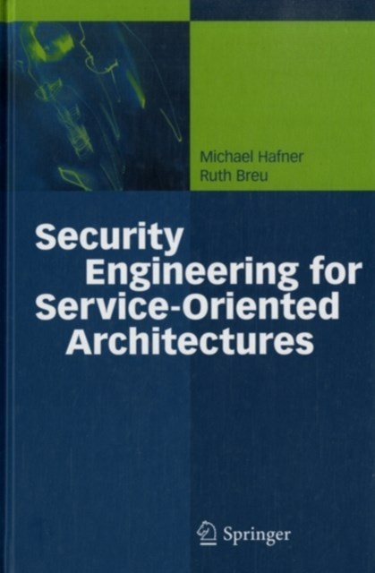 (ebook) Security Engineering for Service-Oriented Architectures
