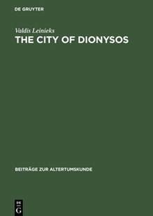 The City of Dionysos by Valdis Leinieks (9783598776373) - HardCover - History Ancient & Medieval History