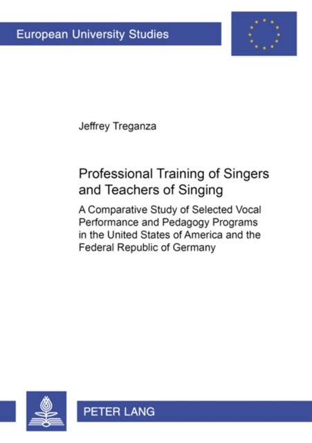 Professional Training of Singers and Teachers of Singing