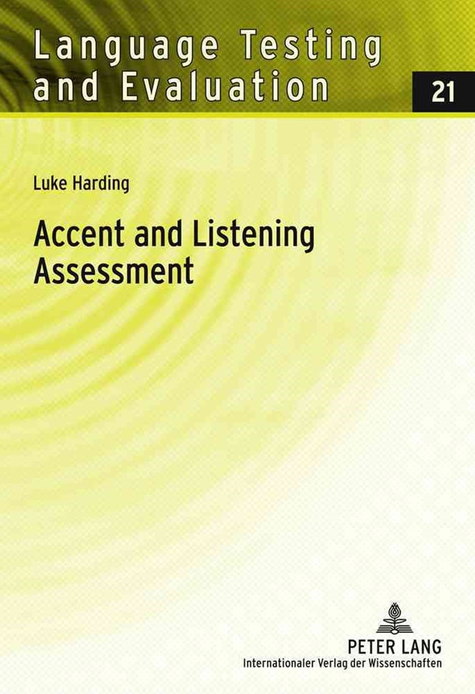 Accent and Listening Assessment