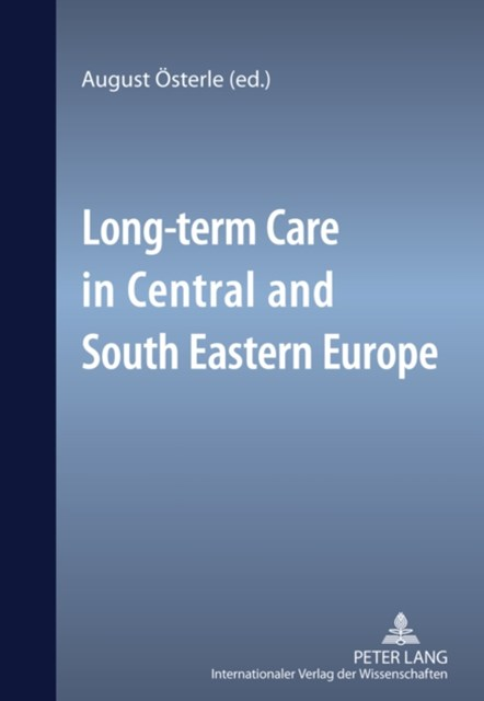 Long-Term Care in Central and South Eastern Europe