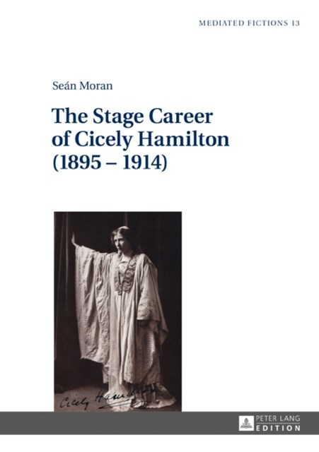 Stage Career of Cicely Hamilton (1895-1914)