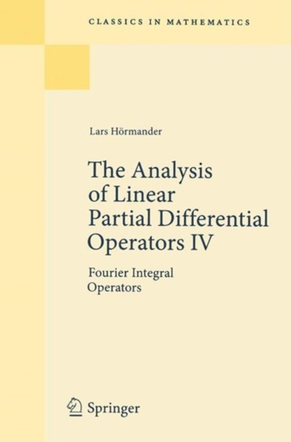 Analysis of Linear Partial Differential Operators IV