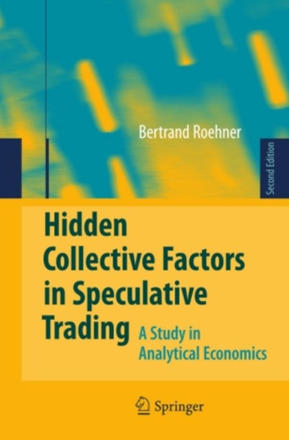 Hidden Collective Factors in Speculative Trading