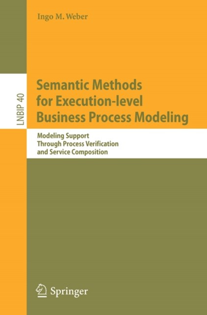 Semantic Methods for Execution-level Business Process Modeling