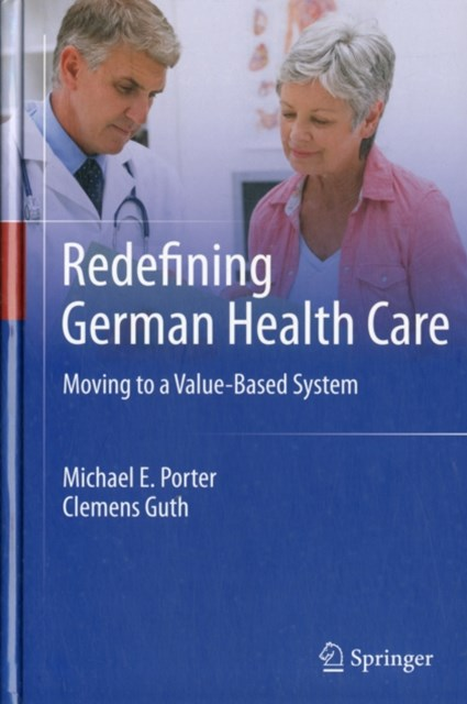 Redefining the German Healthcare System