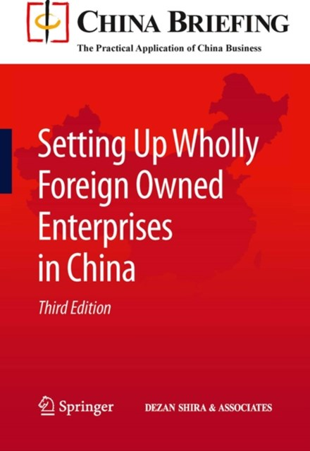Setting Up Wholly Foreign Owned Enterprises in China