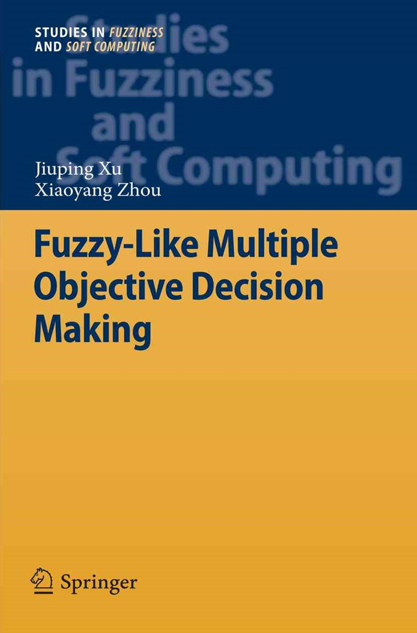 Fuzzy-Like Multiple Objective Decision Making