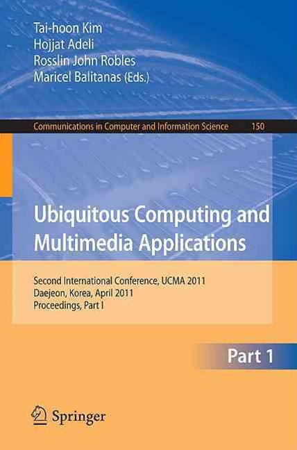 Ubiquitous Computing and Multimedia Applications