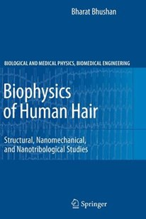 Biophysics of Human Hair by Bharat Bhushan (9783642266133) - PaperBack - Art & Architecture Fashion & Make-Up