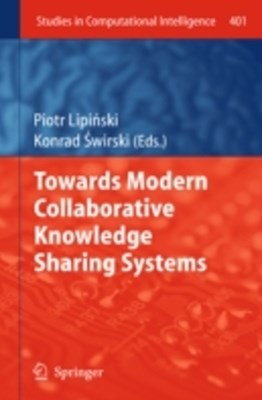 Towards Modern Collaborative Knowledge Sharing Systems