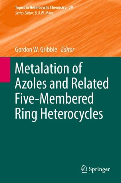 Metalation of Azoles and Related Five-Membered Ring Heterocycles