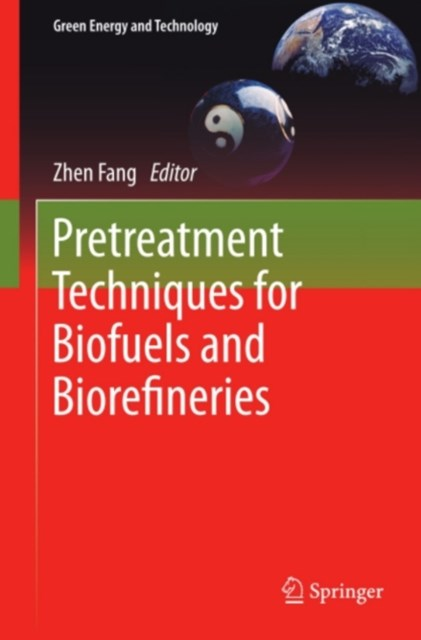 Pretreatment Techniques for Biofuels and Biorefineries