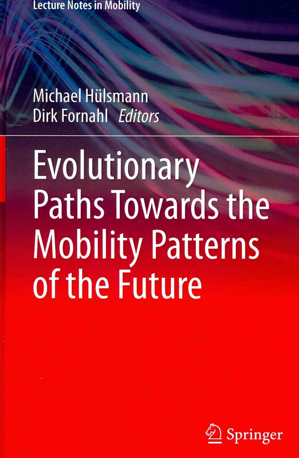 Evolutionary Paths Towards the Mobility Patterns of the Future