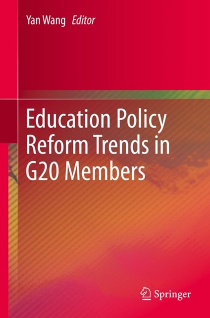 Education Policy Reform Trends in G20 Members