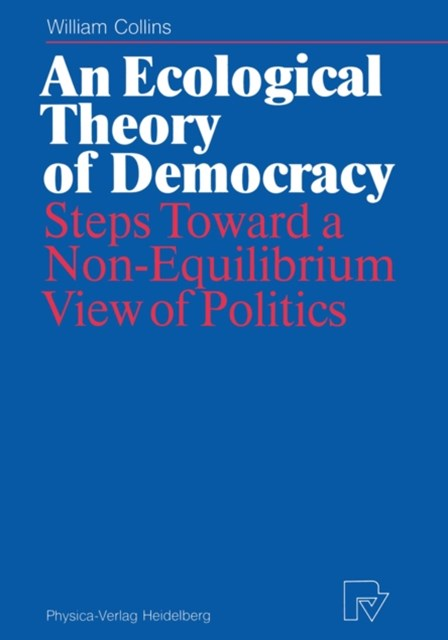 Ecological Theory of Democracy