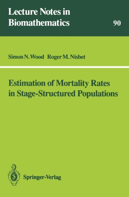 Estimation of Mortality Rates in Stage-Structured Population