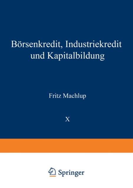 (ebook) Borsenkredit, Industriekredit und Kapitalbildung