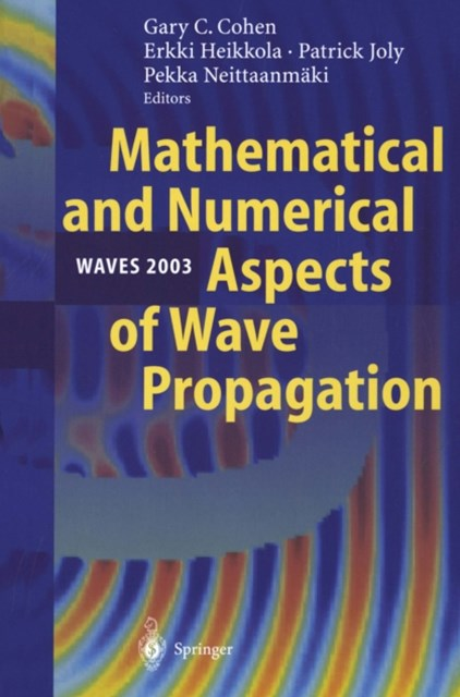 Mathematical and Numerical Aspects of Wave Propagation WAVES 2003