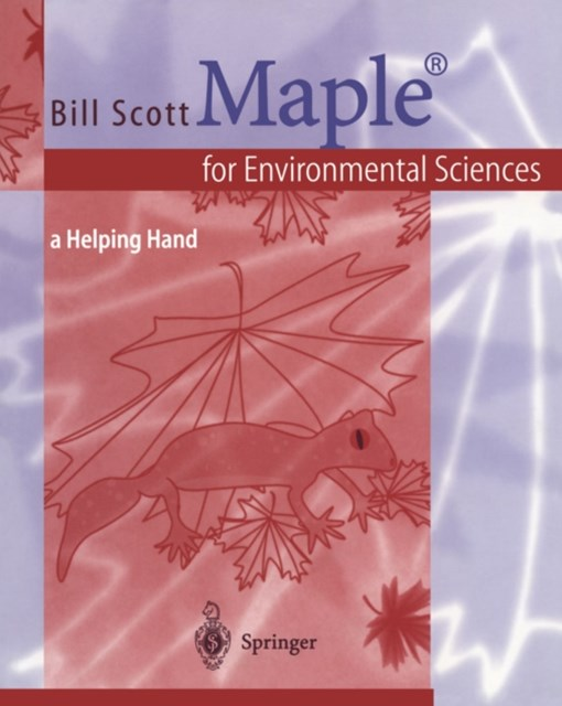 Maple(R) for Environmental Sciences