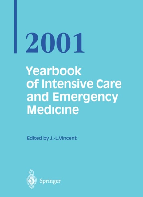 (ebook) Yearbook of Intensive Care and Emergency Medicine 2001