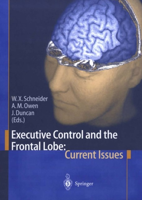 (ebook) Executive Control and the Frontal Lobe: Current Issues
