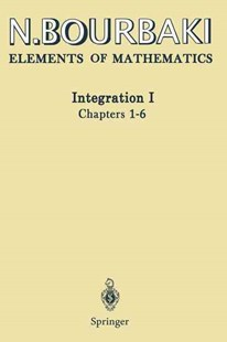 Integration I by N. Bourbaki, Sterling K. Berberian (9783642639302) - PaperBack - Science & Technology Mathematics