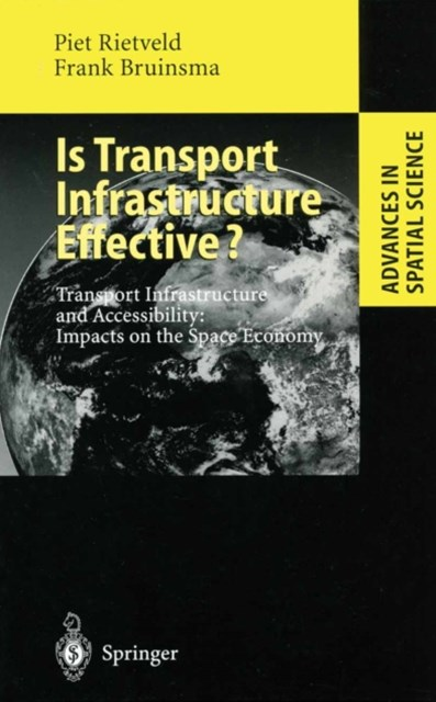 Is Transport Infrastructure Effective?