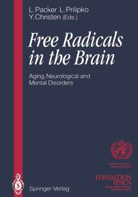 Free Radicals in the Brain