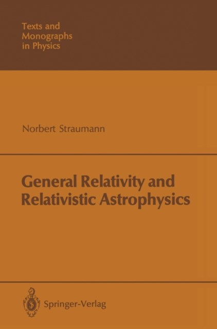 (ebook) General Relativity and Relativistic Astrophysics