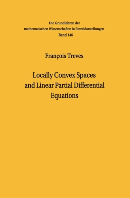 Locally Convex Spaces and Linear Partial Differential Equations