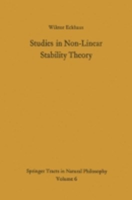 Studies in Non-Linear Stability Theory