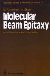 Molecular Beam Epitaxy by Marian A. Herman, Helmut Sitter (9783642971006) - PaperBack - Science & Technology Chemistry