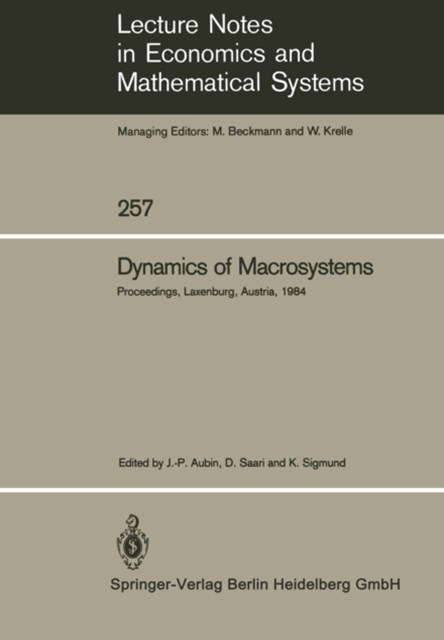 Dynamics of Macrosystems