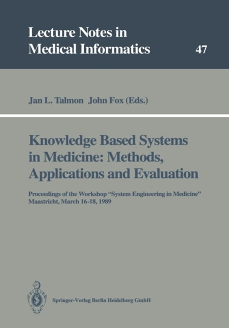 Knowledge Based Systems in Medicine: Methods, Applications and Evaluation