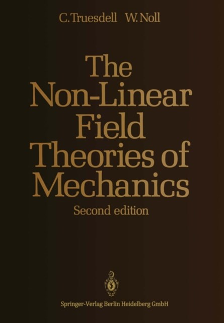 Non-Linear Field Theories of Mechanics
