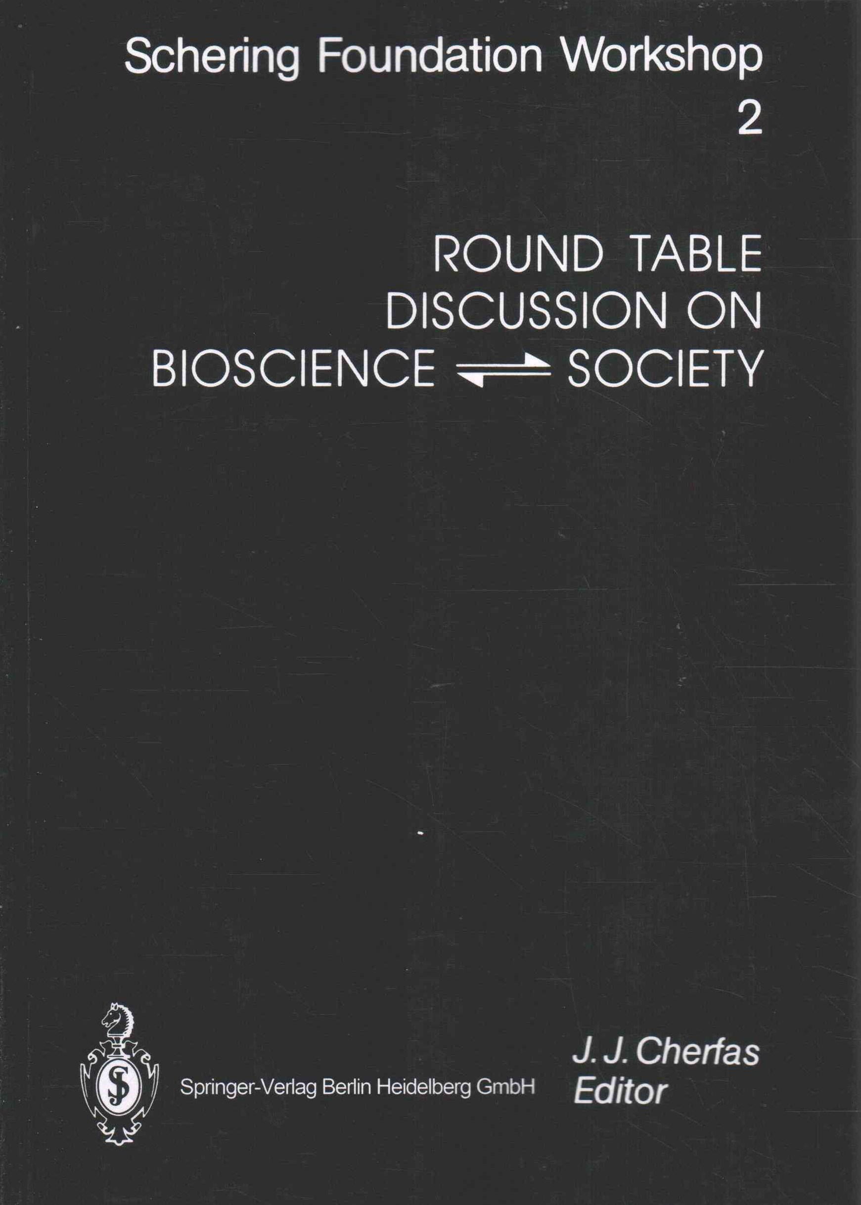 Round Table Discussion on Bioscience Society