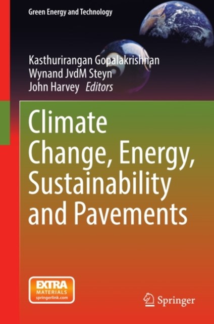 Climate Change, Energy, Sustainability and Pavements